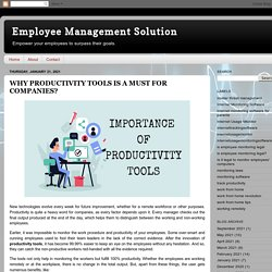 Employee Management Solution: WHY PRODUCTIVITY TOOLS IS A MUST FOR COMPANIES?