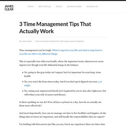 3 Time Management Tips That Will Improve Your Health and Productivity
