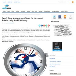 Time Management Tools To Increase Productivity And Reduce Stress