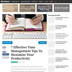 7 Effective Time Management Tips To Maximize Your Productivity