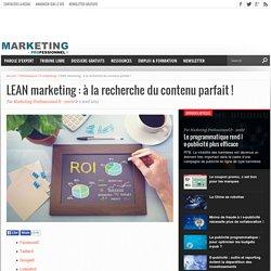 LEAN marketing : le management des contenus marketing