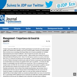 Management : l'importance du travail de qualité - Journal des Professionnels Journal des Professionnels - Les points de presse de l'entreprise