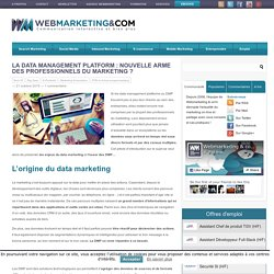 La data management platform : nouvelle arme des professionnels du marketing
