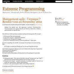 Management agile : l'arnaque ? Rendez-vous au ScrumDay 2012 - Être Agile