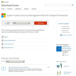 Download details: Forefront End Point Protection 2010 Security Management Pack