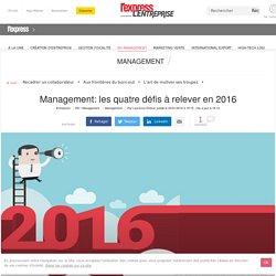 Management: les quatre défis à relever en 2016