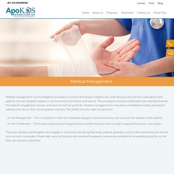 Medical management services in rehabilitation