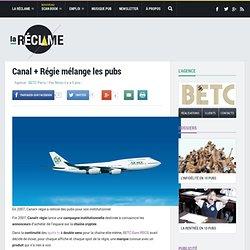 Canal Plus Régie et Media Management remixe les publicités