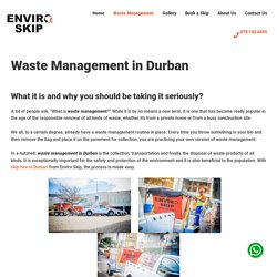 Waste Management and Removal Durban - BEST PRICES - Enviro Skip