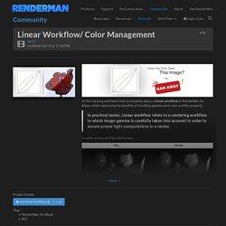 Linear Workflow/ Color Management - RenderMan Community