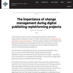 Change management for better replatforming & migration projects