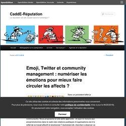 Emoji, Twitter et community management : numériser les émotions pour mieux faire circuler les affects ?