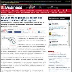 Le Lean Management a besoin des réseaux sociaux d'entreprise