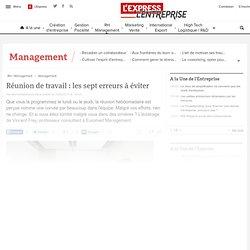 La minute management : Réunion de travail : les sept erreurs à éviter - L'Express
