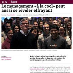 Le management «à la cool» peut aussi se révéler effrayant