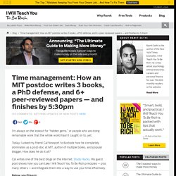 Time management: How an MIT postdoc writes 3 books, a PhD defens
