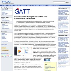 How Document Management System Can Revolutionise a Business?