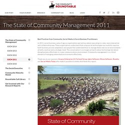 The 2011 State of Community Management Report: Best Practices from Practitioners