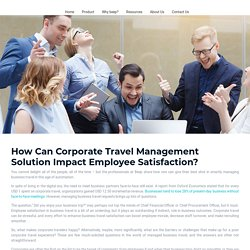 How Can Corporate Travel Management Solution Impact Employee Satisfaction? - Beepnbook