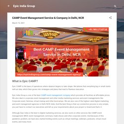CAMP Event Management Service & Company in Delhi, NCR