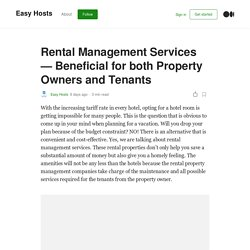 Rental Management Services - Beneficial for both Property Owners and Tenants