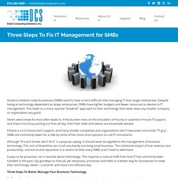 Three Steps To Fix IT Management for SMBs - Daily Computing Solutions