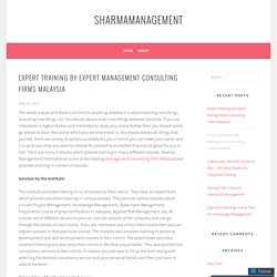Expert Training by Expert Management Consulting Firms Malaysia – sharmamanagement