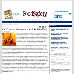 FOOD SAFETY MAGAZINE - JUNE 2005 - SANITATION - Can Your Pest Management Audit Be Simplified?