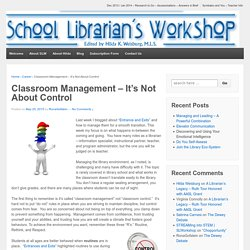 Classroom Management - It's Not About Control
