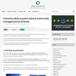 5 bonnes idées à puiser dans le community management de Granola