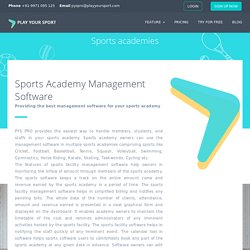 Easiest Way to Handle Your Sports Academy – Pyspro Software