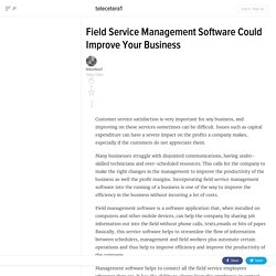 Field Service Management Software Could Improve Your Business