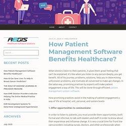 How Patient Management Software Benefits Healthcare? – Health iTech
