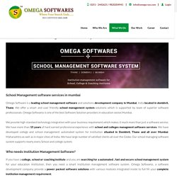 Mumbai & Thane School management software system by Omega Softwares