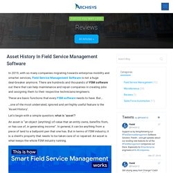 Asset History In Field Service Management Software Solution