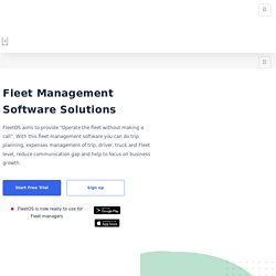 Get #1 Free Fleet Management Software 24*7 Tracking Solution