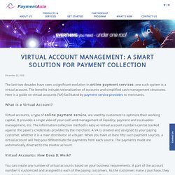 Virtual Account Management: A Smart Solution for Payment Collection