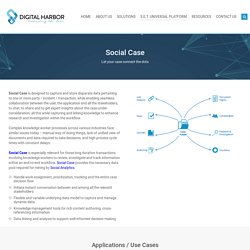 Social Case, Case Management Solution Systems, Enterprise Case Management Platform : Digital Harbor