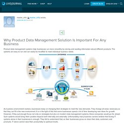 Why Product Data Management Solution Is Important For Any Business: master_info