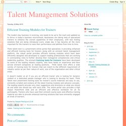 Talent Management Solutions: Efficient Training Modules for Trainers