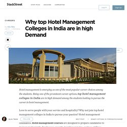Why top Hotel Management Colleges in India are in high Demand – StackStreet