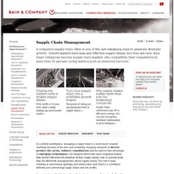 Supply Chain Management / Supply Chain Strategy - Bain & Company - Consulting Services