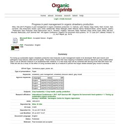 ORGANIC EPRINTS - JUIN 2017 - Progress in pest management in organic strawberry production