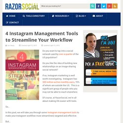 4 Instagram Management Tools to Streamline Your Workflow