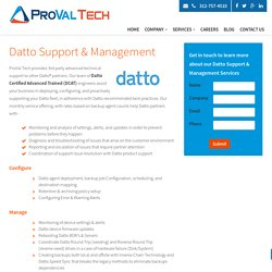 Datto Management, Datto Support and Datto NOC by Proval Tech