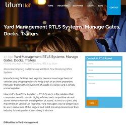 Yard Management RTLS Systems