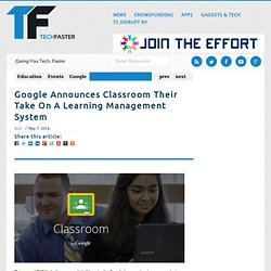 Google Announces Classroom Their Take On A Learning Management System