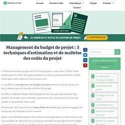 Management du budget de projet: 3 techniques d'estimation