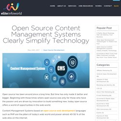 Open Source Content Management Systems Clearly Simplify Technology