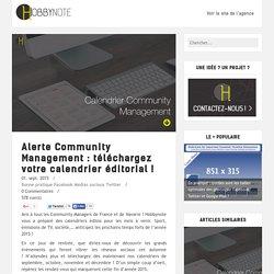 Alerte Community Management : téléchargez votre calendrier éditorial !